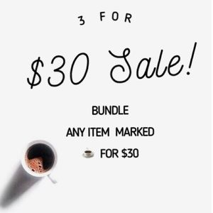 Bundle ANY 3 ITEMS With ☕️ In The Title FOR $30!